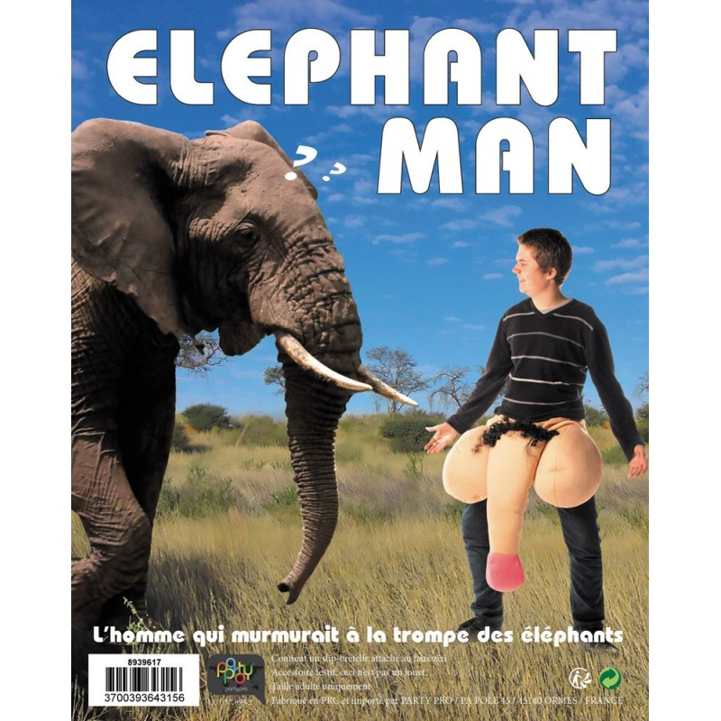 Zizi géant éléphant man